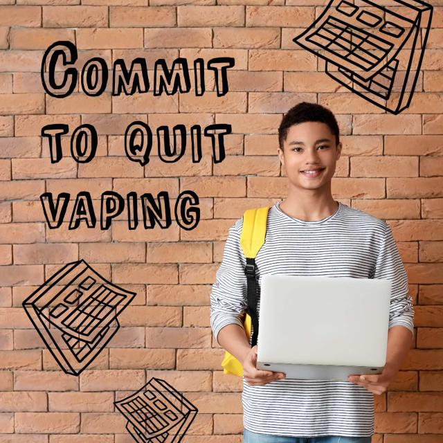 Teenage male holding a laptop and standing in front of a brick wall. Animated calendars surround him along with text reading 'commit to quit vaping'